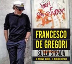 Francesco De Gregori Sulla Strada