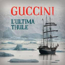 Francesco Guccini L'ultima Thule